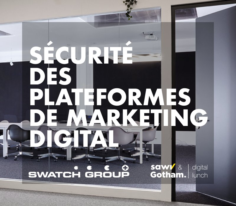 SAWI Digital Lunch | Sécurité des Plateformes de Marketing Digital